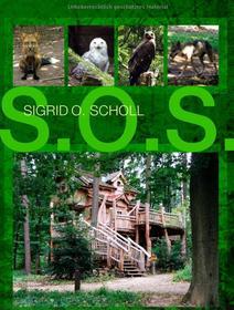 S.O.S. - Sigrid O. Scholl